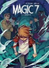 Couverture de l'album MAGIC 7 Tome #5 La Séparation