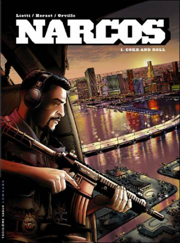 Couverture de l'album NARCOS Tome #1 Coke and Roll
