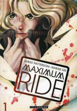 Couverture de l'album MAXIMUM RIDE Tome #1 Tome 1