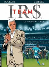 Couverture de l'album IR$ TEAM Tome #1 Football Connection
