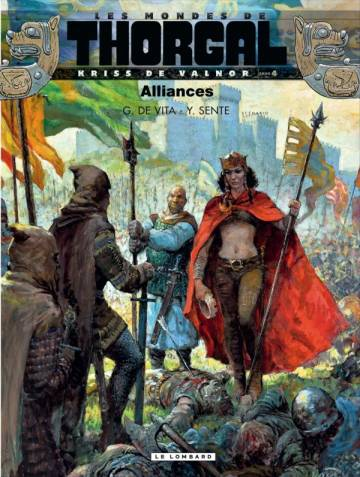 Couverture de l'album LES MONDES DE THORGAL Tome #4 Kriss de Valnor tome 4 : Alliances