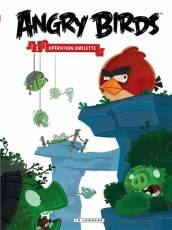 Couverture de l'album ANGRY BIRDS Tome #1 Operation omelette