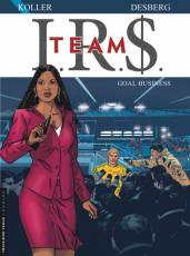 Couverture de l'album IR$ TEAM Tome #3 Goal business