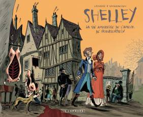 Couverture de l'album SHELLEY la vie amoureuse de l'auteur de Frankenstein