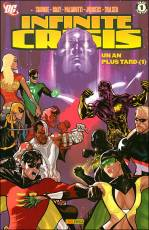 Couverture de l'album INFINITE CRISIS Tome #4 Un an plus tard (1)