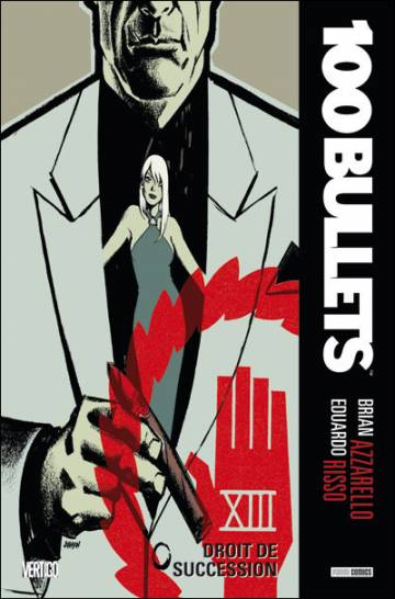 Couverture de l'album 100 BULLETS Tome #13 Droit de succession