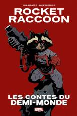 Couverture de l'album ROCKET RACCOON Les contes du Demi-Monde