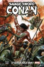 Couverture de l'album SAVAGE SWORD OF CONAN Tome #1 Le culte de Koga Thun