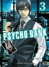 Couverture de l'album PSYCHO BANK Tome #3 Volume 3