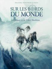 Couverture de l'album SUR LES BORDS DU MONDE Tome #2 L'Odyssée de Sir Ernest Shackleton (2/2)