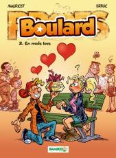 Couverture de l'album BOULARD Tome #2 En mode love