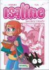 bande-dessinée, MANGA ISALINE #1, Isaline Sorcellerie Culinaire