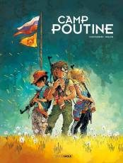 Couverture de l'album CAMP POUTINE Tome #1 Volume 1/2