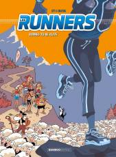 Couverture de l'album LES RUNNERS Tome #2 Bornes to be alive