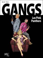 Couverture de l'album GANGS Tome #1 Les Pink Panthers