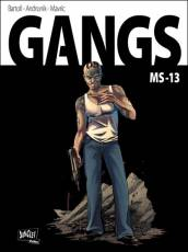 Couverture de l'album GANGS Tome #2 MS-13