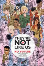 Couverture de l'album THEY'RE NOT LIKE US (VF) Tome #1 No Future