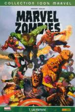 Couverture de l'album MARVEL ZOMBIES Tome #1 La famine