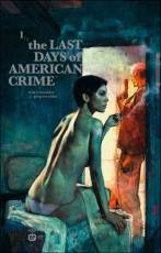 Couverture de l'album THE LAST DAYS OF AMERICAN CRIME Tome #1 1/3