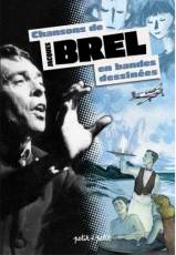 Couverture de l'album CHANSONS EN BANDES DESSINEES Jacques Brel