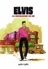 Couverture de l'album ELVIS La biographie en BD