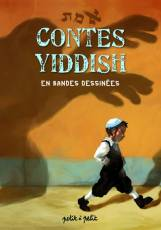Couverture de l'album CONTES YIDDISH EN BD Contes Yiddish en BD