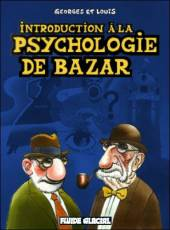 Couverture de l'album GEORGES ET LOUIS Tome #2 Introduction à la psychologie de bazar
