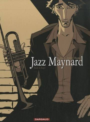 Couverture de l'album JAZZ MAYNARD Tome #1 Home sweet home