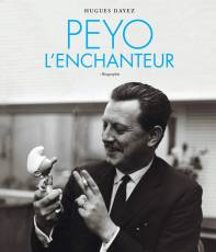 Couverture de l'album PEYO L'ENCHANTEUR Peyo l'enchanteur - Biographie