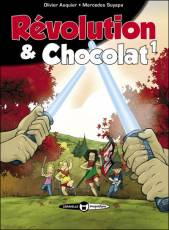 Couverture de l'album REVOLUTION & CHOCOLAT Tome #1 Tome 1