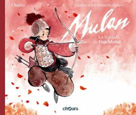 Couverture de l'album CONTES CHINOIS TRADITIONNELS Tome #1 Hua Mulan