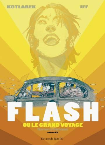 Couverture de l'album FLASH OU LE GRAND VOYAGE Tome #1 1/2