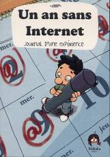 Couverture de l'album AN SANS INTERNET (UN) Journal d'une experience