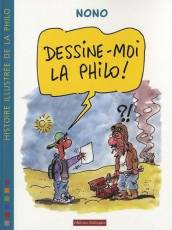 Couverture de l'album DESSINE-MOI LA PHILO Dessine-moi la philo