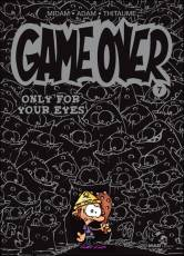 Couverture de l'album GAME OVER Tome #7 Only for your eyes