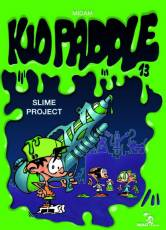 Couverture de l'album KID PADDLE Tome #13 Slime project