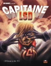 Couverture de l'album CAPITAINE LSD Tome #1 Welcome to the 90's