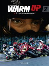 Couverture de l'album WARM UP Tome #2 A tombeau ouvert