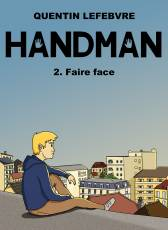 Couverture de l'album HANDMAN Tome #2 Faire face