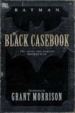 Couverture de l'album BATMAN - THE BLACK CASEBOOK The stories that inspired Batman R.I.P.