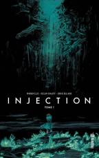 Couverture de l'album INJECTION (VF) Tome #1 Tome 1