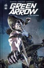 Couverture de l'album GREEN ARROW (VF) Tome #5 Soif de sang