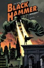 Couverture de l'album BLACK HAMMER (VF) Tome #1 Volume 1