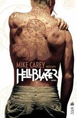 Couverture de l'album MIKE CAREY PRESENTE HELLBLAZER  Tome #1 Volume 1