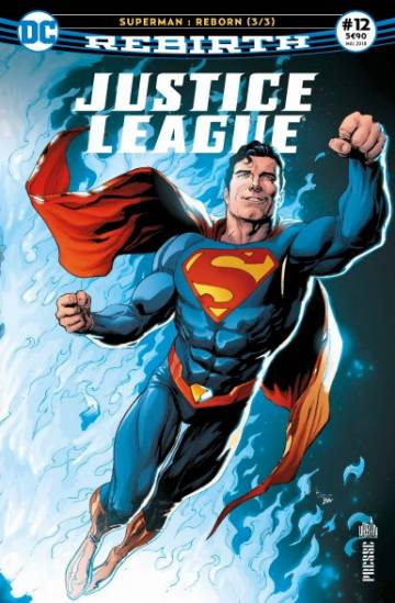 Couverture de l'album PRESSE JUSTICE LEAGUE REBIRTH Tome #12 Superman : Reborn - 3/3