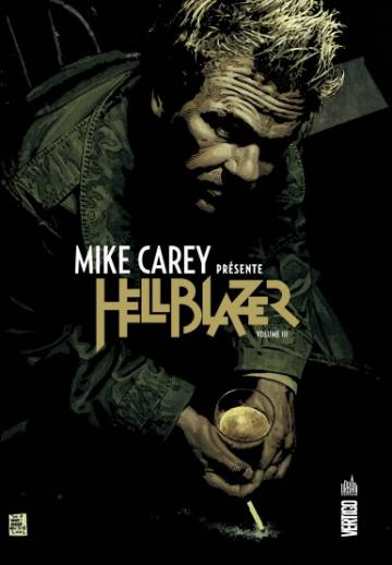 Couverture de l'album MIKE CAREY PRESENTE HELLBLAZER  Tome #3 Volume III