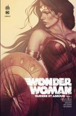 Couverture de l'album WONDER WOMAN : GUERRE ET AMOUR Tome #2 Tome 2
