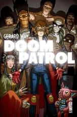 Couverture de l'album GERARD WAY PRÉSENTE DOOM PATROL Tome #1 Volume 1