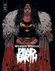 Couverture de l'album WONDER WOMAN DEAD EARTH Wonder Woman Dead Earth