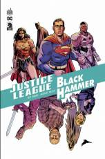 Couverture de l'album JUSTICE LEAGUE/BLACK HAMMER Justice league / Black Hammer